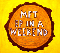 MFT EP in a Weekend